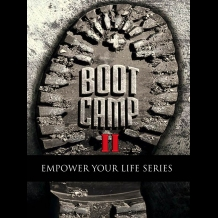 BOOTCAMP II- Bridging The Gap Of Where You Are and Where You Want To Be!