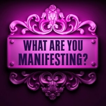 The Art of Manifestation...The Art of Creating All that You Desire!